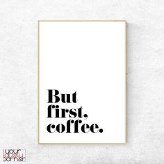 But First Coffee, Kitchen Typography Wall Art, Coffee Poster, Modern Minimalist Digital Print, Nordi