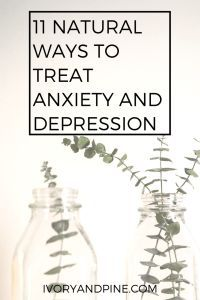 http://www.ivoryandpine.com/2017/03/31/natural-ways-to-treat-anxiety-and-depression/ Looking for ways to naturally treat anxiety and depression? Check out a therapist's tips to fight mental illness without medications.