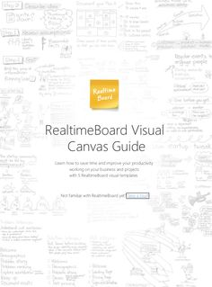 Visual Canvas Guide by RealtimeBoard via slideshare. Learn how to use Business Model Canvas, Lean Canvas, Project Canvas and App Development Canvas on an endless whiteboard