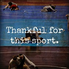 This is so true. Wrestling has been a blessing. A way to channel all my anger and fear,and ultimately,to trust more in God,knowing He's out there on the mat with me.