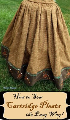 A step by step tutorial how to make and sew historical cartridge or guaging pleats the quick and easy way with curtain pleat tape. Note - she uses Butterick pattern backwards to make the Elizabethan over skirt skirt Renaissance Skirt, Renaissance Clothing, Historical Clothing, Historical Dress, Medieval Gown, Sewing Clothes, Diy Clothes, Dress Sewing, Barbie Clothes