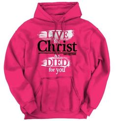 Live For Christ Hoodie