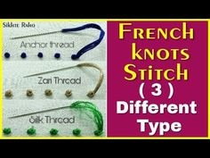 Ribbon Embroidery For Beginners ( 3 ) Different Type French knots Stitch For Beginners ! French Knot Embroidery, Learn Embroidery, Silk Ribbon Embroidery, Embroidery For Beginners, Vintage Embroidery, Rose Embroidery, Embroidery Stitches Tutorial, Hand Embroidery Patterns, Embroidery Techniques