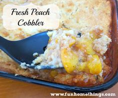 great recipe for summer--fresh peach cobbler