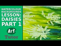 Watercolour Backgrounds Lesson: Daisies (Part 1) - YouTube