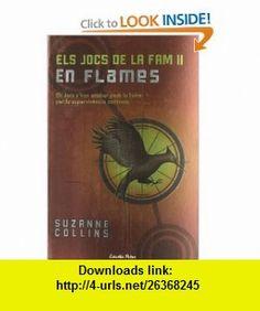 Els Jocs de la Fam II. En flames (9788499320526) Suzanne Collins , ISBN-10: 849932052X  , ISBN-13: 978-8499320526 ,  , tutorials , pdf , ebook , torrent , downloads , rapidshare , filesonic , hotfile , megaupload , fileserve
