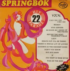 Springbok: Springbok Hit Parade Volume 01 To 30 Lp Cover, Vinyl Cover, Cover Pages, Album Covers, Vinyl Record Art, Vinyl Records, Bye Bye Baby, 70s Party, Those Were The Days