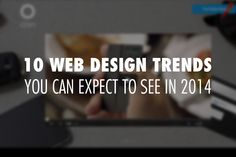 http://trendw.kr/design/201401/10764.t1m 꼭 기억해야 할 2014 웹디자인 트렌드 10