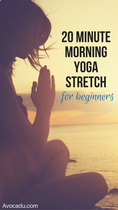 Ready to start your day with a quick yoga workout for beginners that is calm and relaxing but also provides a little workout buzz? This is for you! http://avocadu.com/20-minute-morning-yoga-stretch-for-beginners/