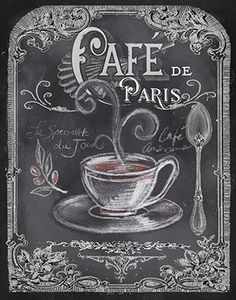 Tre Sorelle Studios: 'Chalkboard Paris Coffee I' Chalkboard Lettering, Chalkboard Designs, Coffee Chalkboard, Chalkboard Drawings, Chalkboard Ideas, Chalk It Up, Chalk Art, Coffee Love, Coffee Art