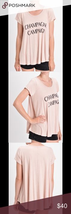 🆕Champagne Campaign Tee NWT Just in and so much fun! Gorgeous blush color. Slouchy fit is roomy for ultimate comfort. High low style is on trend. Fabric is amazing and so soft! T-Party Tops Tees - Short Sleeve