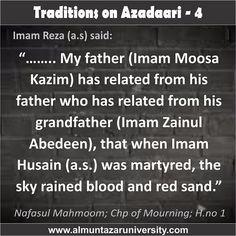 Traditions on Azadari - 4 #Ahlebait #Muharram #WhyWeMourn #WhoIsHusain #NoDayLikeAshura #ImamHusain #Azadari