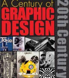 A Century Of Graphic Design PDF