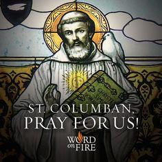 St. Columban, pray for us!