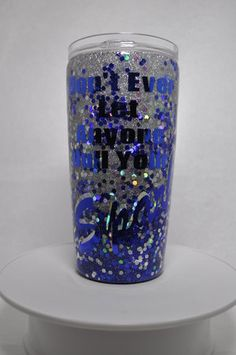 Don't Let Anyone Dull Your Sparkle 20oz Stainless Steel Tumbler