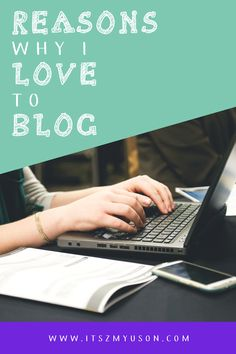 Are you thinking about starting a blog? There are so many great reasons to blog and why I love to blog. It's fun being able to share your experiences and to help others. Check out some of the other reasons I love to blog and save this to your blog board so you can find it later!
