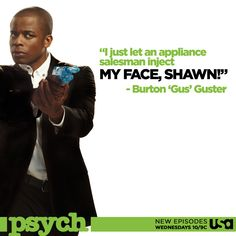 Via  Psych  · May 21, 2013    Just when you thought Gus couldn't get any smoother, a killer plastic surgeon gets inside his head during a case this Wednesday on an all-new Psych. <3 Gus!