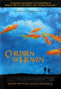 Children of Heaven (1997). A touching story of a brother's love for his sister.