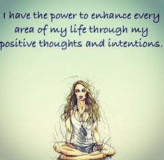 I have the power to enhance every area of my life... #positivethoughts #bereal #makechange