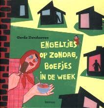 Engeltjes op zondag, boefjes in de week - Gerda Dendooven