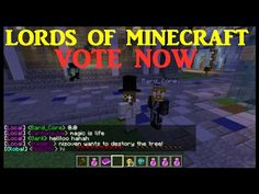 Lords Of Minecraft. The Voting Has Begun. Vote Now, Minecraft, Video Games, Gaming, Lord, Science, Videogames, Video Game, Lorde