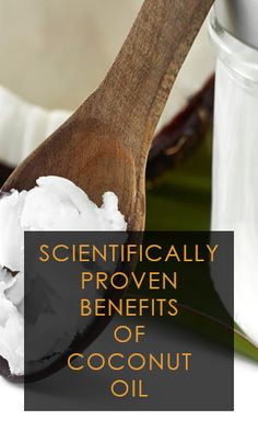 Scientifically Proven Benefits Of Coconut Oil