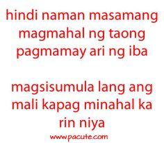 Tagalog Love Quotes - May Nagugustuhan ka ba ngayon? Filipino Funny, Filipino Quotes, Pinoy Quotes, Tagalog Love Quotes, Tagalog Quotes Patama, Tagalog Quotes Hugot Funny, Memes Tagalog, Love Quotes With Images, Love Quotes For Her