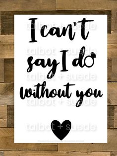 """Excited to share this item from my #etsy shop: Wedding SVG -""""I Can't Say I Do Without You"""" - Digital Cut File For Cricut, Silhouette ect- For Personal and Small Commercial Use"""