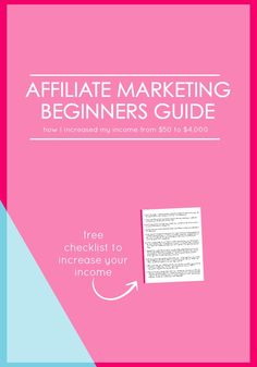 Affiliate Marketing Basics Beginners Guide {& Checklist to Increase Your Income}