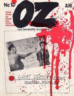OZ underground magazine - Pornography of Violence, Martin Sharp, Oz Magazine, Punk Magazine, Wes Wilson, Magazine Front Cover, Magazine Covers, San Francisco, War Comics, Go Online