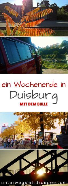 Ein Wochenende in Duisburg - bei schönstem Herbstwetter haben wir uns mit dem #Bulli auf den Weg gemacht und #Duisburg erkundet. Eine #Reise im #ruhrgebiet