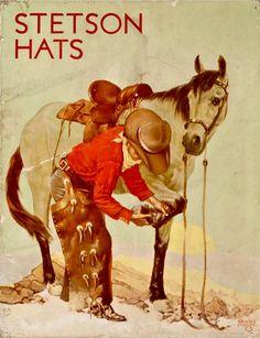 Stetson Hat Advertising Poster - Brian Lebel's Old West Auction / Charles Hargess artwork Vintage Advertisements, Vintage Ads, Vintage Posters, Vintage Prints, Cowboy Horse, Cowboy Art, Cowboy Pics, Vintage Cowgirl, Vintage Horse