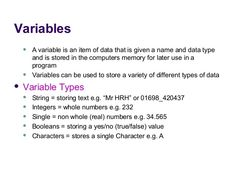 A variable in computer programming is location in the computer's memory that will store a single value, to which you give a name and data type.