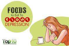 10 Foods to Eat to Fight Depression Top 10 Home Remedies Depression Self Help, Causes Of Depression, Beating Depression, Fighting Depression, Postpartum Depression Causes, Vitamins For Depression, Home, Health