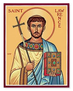 On the Feast Day of St Lawrence – Deacon and Martyr August 10 we pray for all the Deacons of the Church and those studying to become Deacons @oatney #pinterest Holy God, Saint Lawrence served You as a permanent deacon and gave his whole life..........| Awestruck