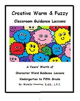 The Warm and Fuzzy School Counselor's eBook for Classroom Guidance Lessons, Character Words, and Social Stories.