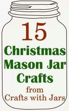 15 Christmas Mason Jar Crafts