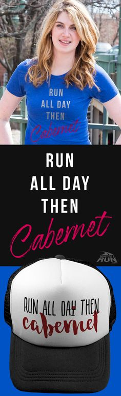 Run all day... then Cabernet! Check out our gifts for Cabernet lovers!