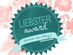 WOW! So I was nominated for the Liebster award three times in the past couple of weeks, I am seriously overcome with joy! The Liebster award is basically an award fellow bloggers give to newer blog…