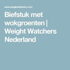 Biefstuk met wokgroenten | Weight Watchers Nederland