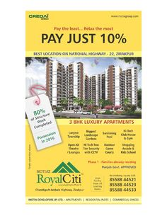 Pay the least-Relax the most  Building your own Home is about desire, fantasy, but it's achievable only with ultra luxurious Motia'z Royal Citi!!
