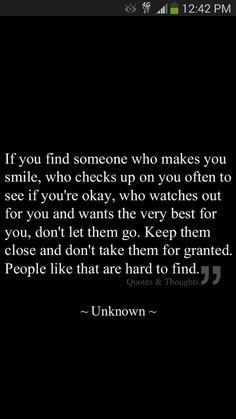 So true.  People like this are hard to come by.