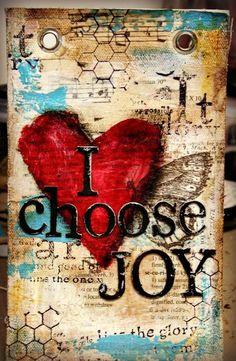 I choose joy, and tomorrow.again, I choose joy. Kunstjournal Inspiration, Art Journal Inspiration, Mixed Media Canvas, Mixed Media Art, Mixed Media Journal, Altered Books, Art Journal Pages, Art Journals, Arts And Crafts