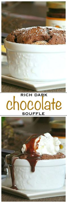 Rich chocolate souffle topped with chocolate sauce and whipped cream | Foodness Gracious