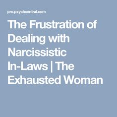 Hold on tight and get ready for a roller-coaster of a ride when marrying into a narcissistic family. At first, the Narcissistic Parent (NP) will seem amazingly Narcissistic Sister, Narcissistic Abuse, Acute Stress, Chronic Stress, Deal With Anxiety, Stress And Anxiety, What Causes Stress, What Is Family, Toxic Family