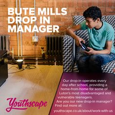 Are you our new Bute Mills Drop In Manager?