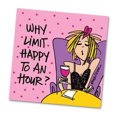 Why Limit Happy to Happy Hour? - Funny Cocktail Napkins - Napkins2go