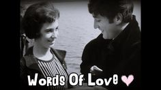 The Beatles - Words Of Love (Subtitulada)