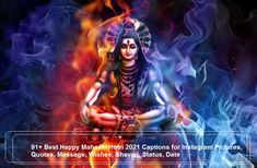 91+ Best Happy Mahashivratri 2021 Captions For Instagram Pictures, Quotes, Message, Wishes, Shayari, Status, Date, Hashtags Maha Shivaratri Wishes, Happy Maha Shivaratri, Good Insta Captions, Ig Captions, Lord Shiva Names, You Are Blessed, Wish Come True, Gods Love, Happy Life