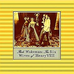 Rick Wakeman: The six wives of Henry VIII, enero Rick Wakeman, Wives Of Henry Viii, Progressive Rock, Cover Art, Vinyl Records, Album Covers, Musicians, Posters, Memories